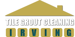 Tile Grout Cleaning Irving